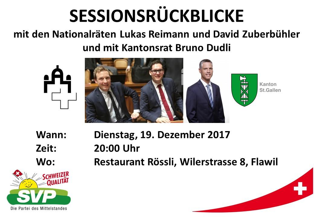 Sessionsrückblick mit Lukas Reimann, David Zuberbühler und Bruno Dudli (Dienstag, 19.12.2017 um  20.00 Uhr)