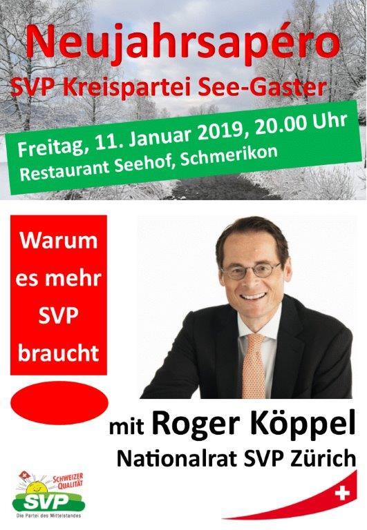 Neujahrsapéro SVP Kreispartei See-Gaster mit Nationalrat Roger Köppel (Freitag, 11.01.2019 um  20.00 Uhr)