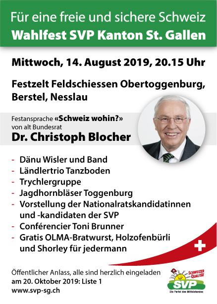 Wahlfest SVP Kanton St. Gallen mit alt Bundesrat Dr. Christoph Blocher (Mittwoch, 14.08.2019 um  20.15 Uhr)