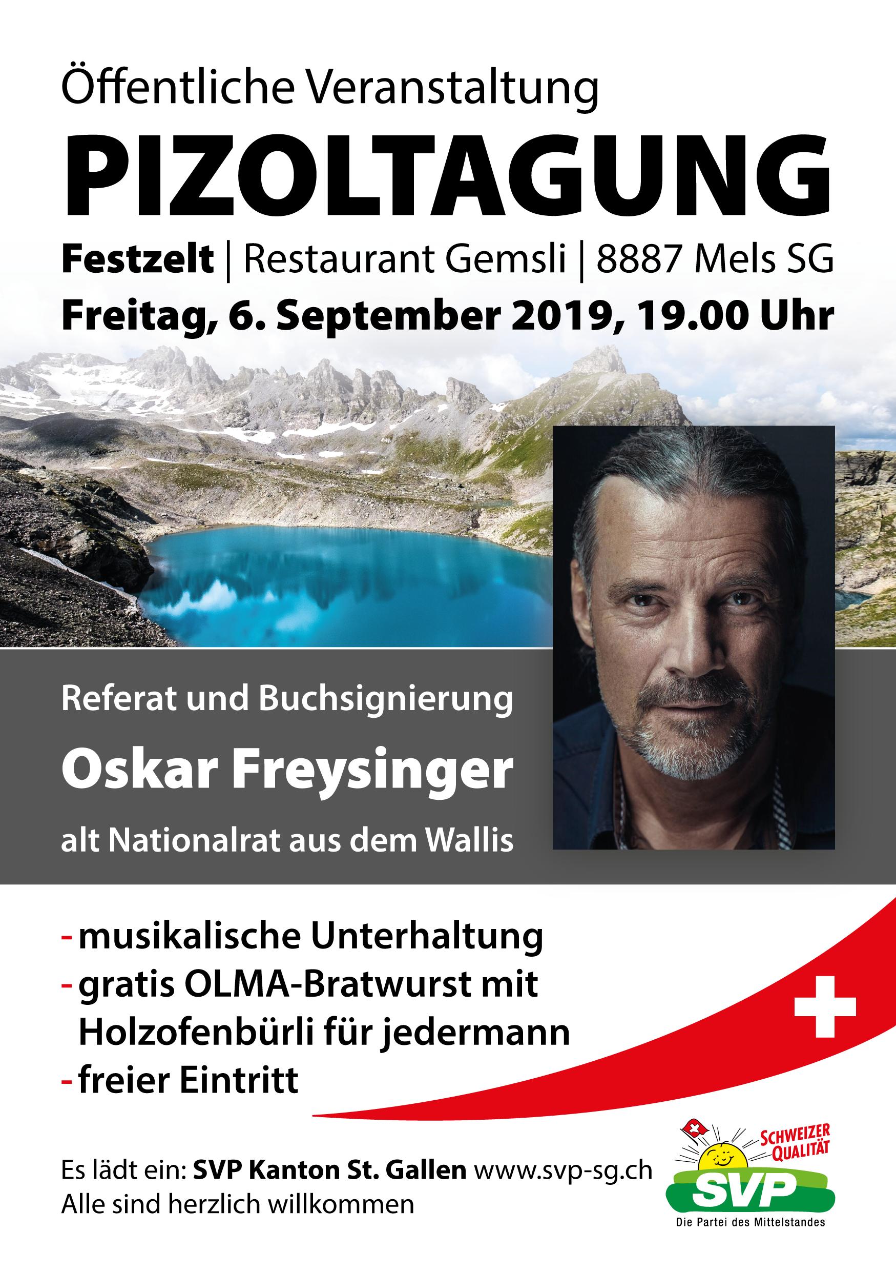 Pizoltagung mit alt Nationalrat Oskar Freysinger (Freitag, 06.09.2019 um  19.00 Uhr)