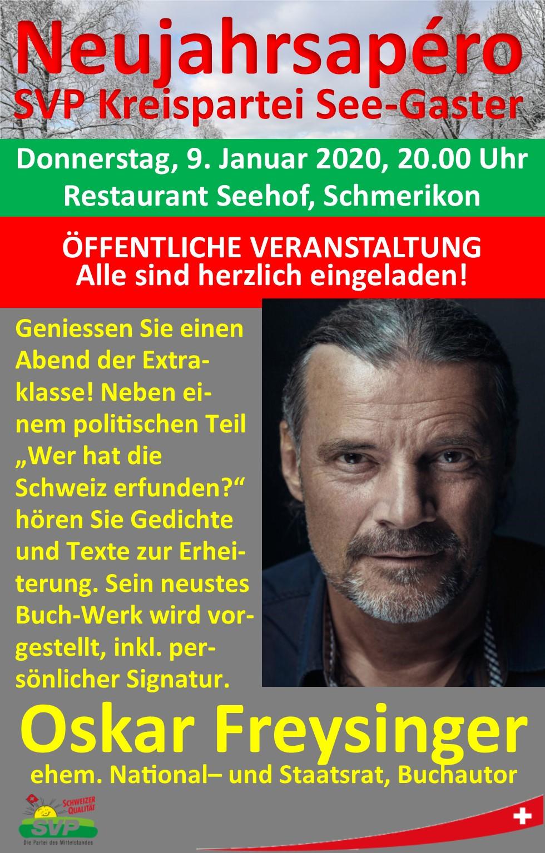 Neujahrsapéro der SVP Kreispartei See-Gaster mit alt Nationalrat Oskar Freysinger (Donnerstag, 09.01.2020 um  20.00 Uhr)