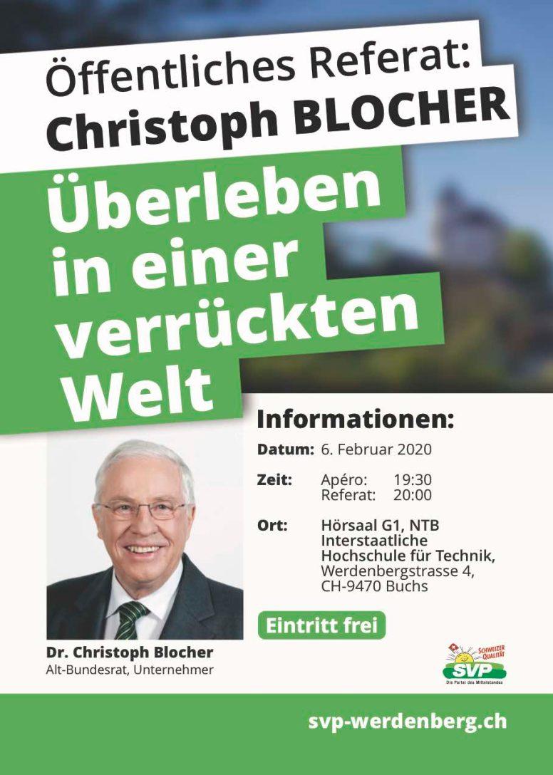 Öffentliches Referat Christoph Blocher: Überleben in einer verrückten Welt (Donnerstag, 06.02.2020 um  19.30 Uhr)